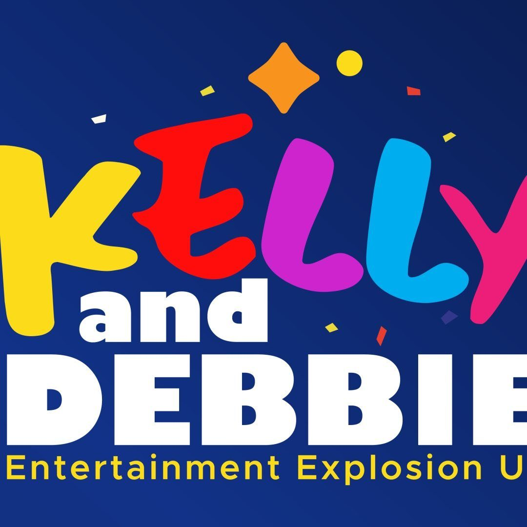 Kelly And Debbie-Entertainers